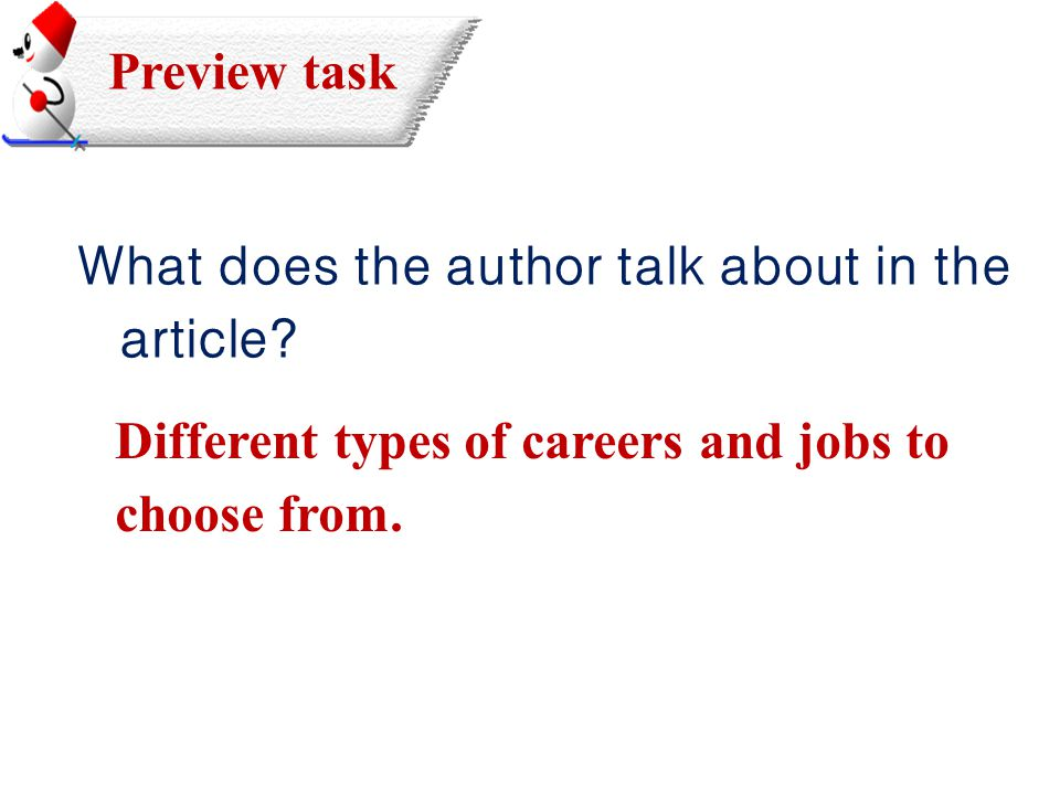 Preview task What does the author talk about in the article.