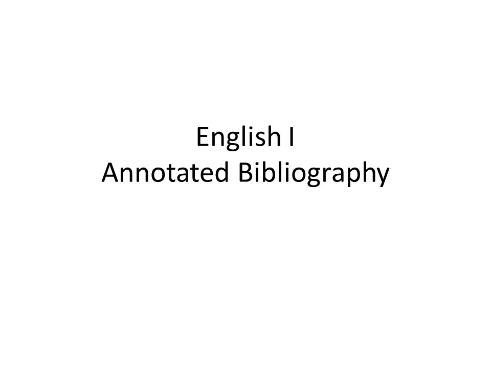 English I Annotated Bibliography