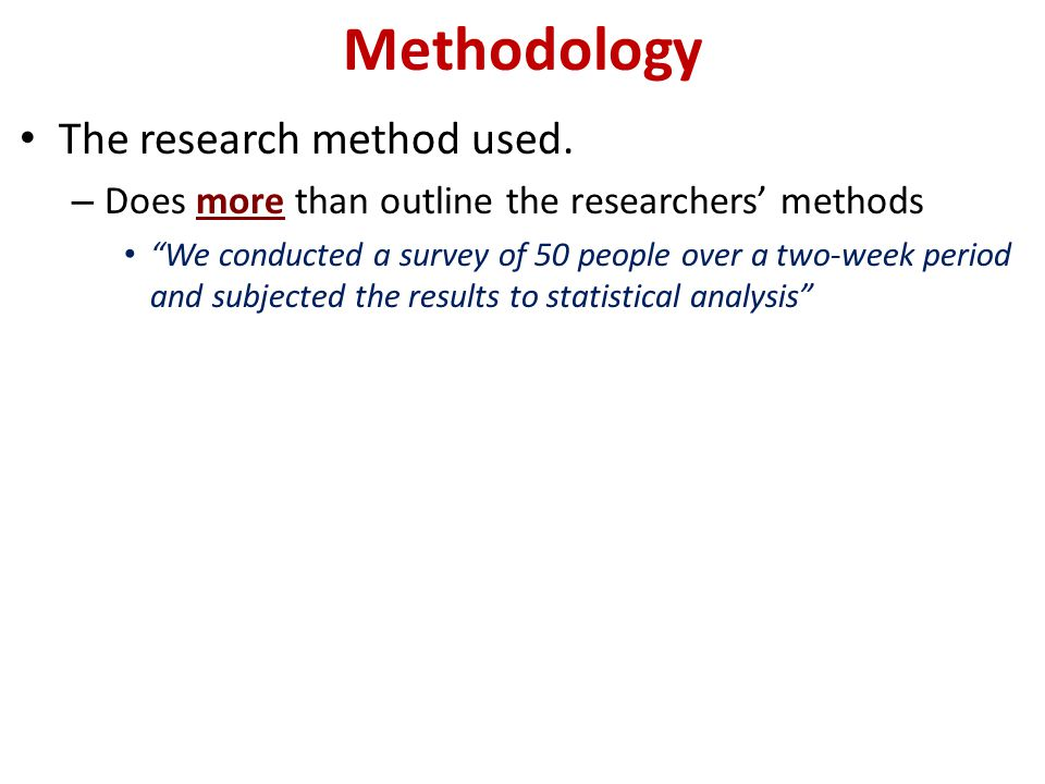 Methodology The research method used.
