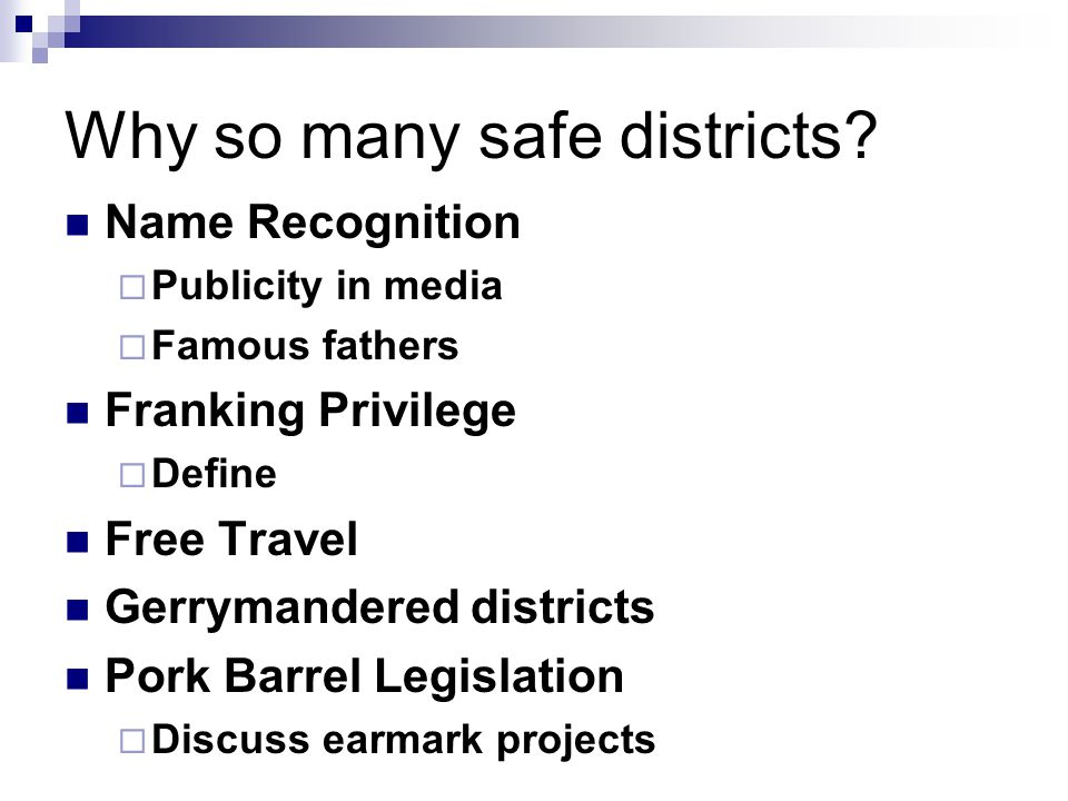 Why so many safe districts.