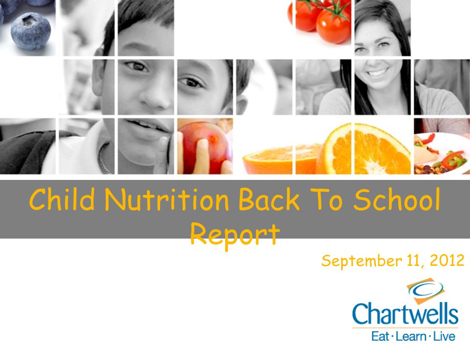 U.S. Market Overview 2011 Child Nutrition Back To School Report September 11, 2012