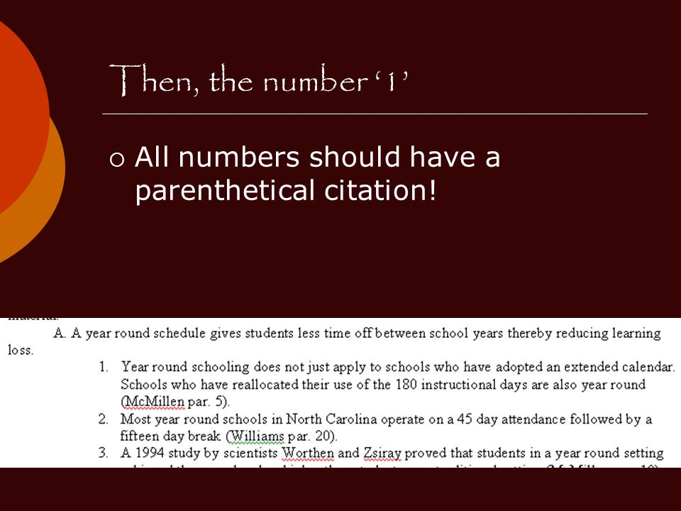 Then, the number '1'  All numbers should have a parenthetical citation!