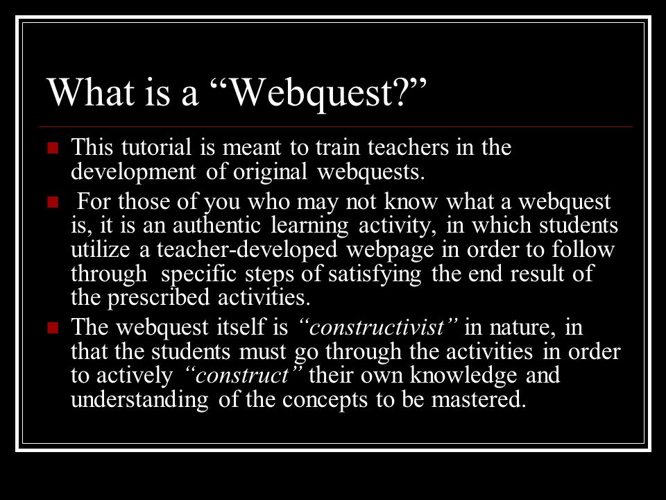 Webquests: A Tutorial for Teachers Jimmy D. Price, B.S.Ed.