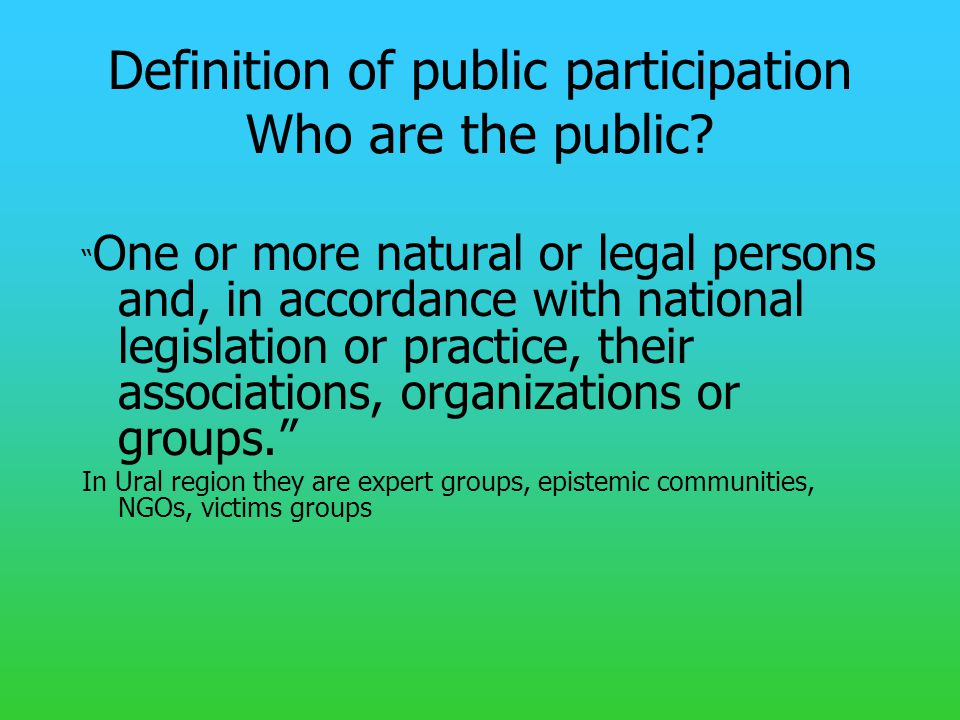 Definition of public participation Who are the public.
