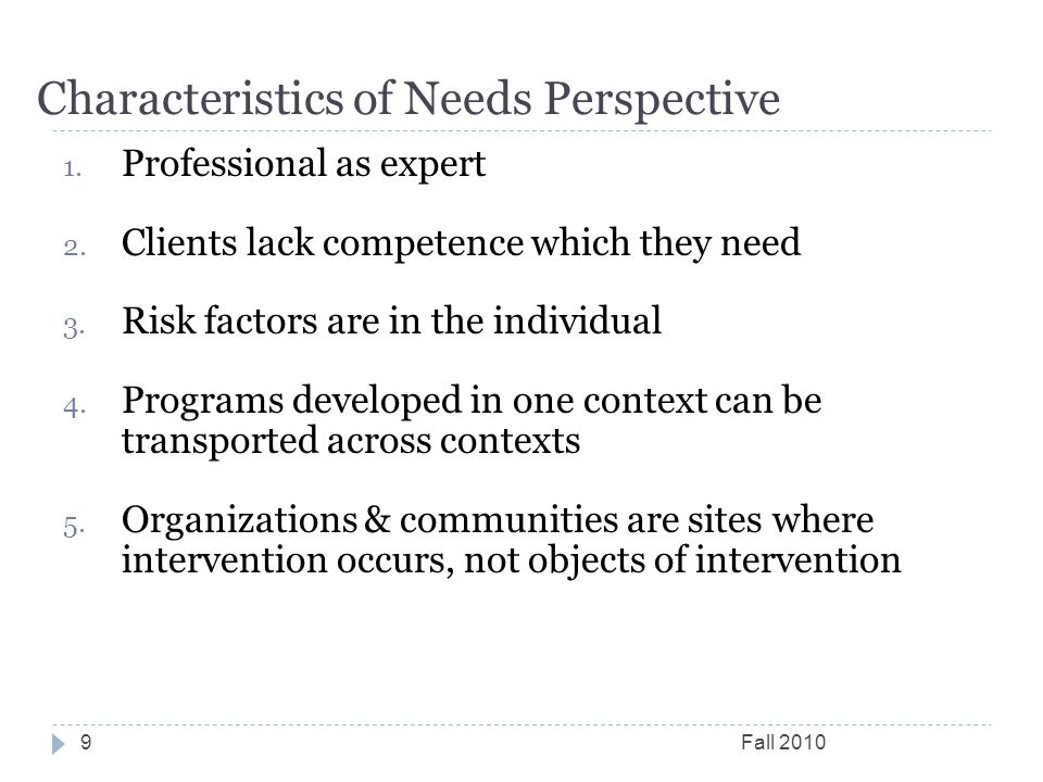 Characteristics of Needs Perspective Fall