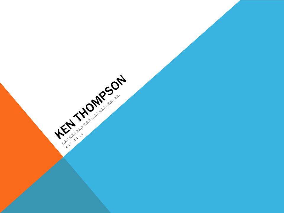 KEN THOMPSON KTHOMPSON@DPI.STATE.NC.US 807-3415