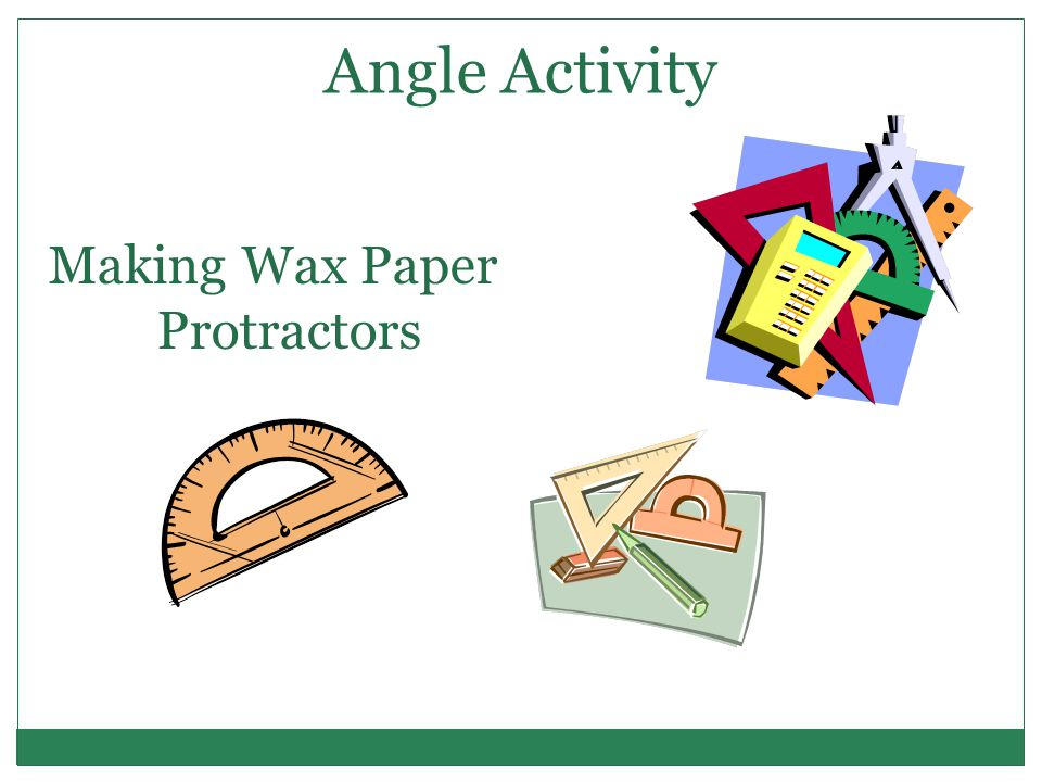 Angle Activity Making Wax Paper Protractors