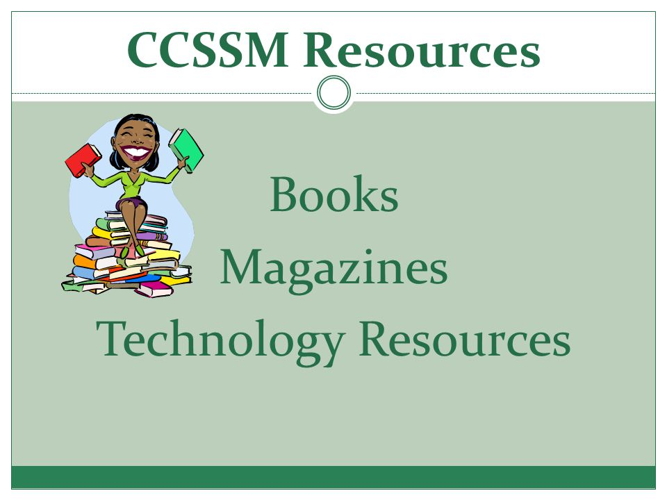 CCSSM Resources Books Magazines Technology Resources