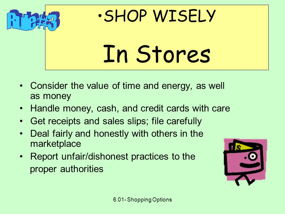 6.01- Shopping Options Pay close attention to terms of agreements Estimate --- a total expected cost, in writing, for performing a service Work order --- gives authority to the provider to perform services Contract --- a legally binding agreement between a service provider and a consumer Service warranty --- a guarantee of quality standards for performance
