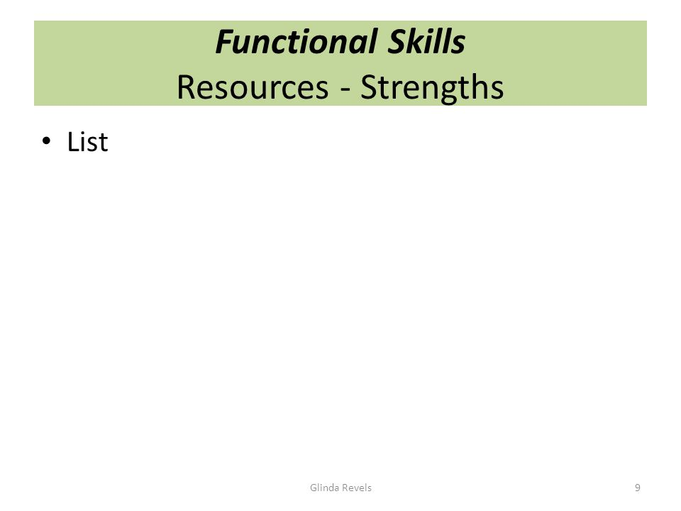 Functional Skills Resources - Strengths List Glinda Revels9