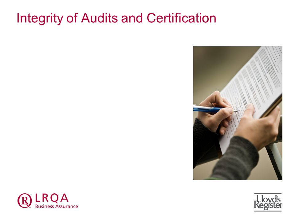 Integrity of Audits and Certification