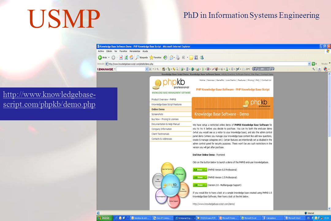 28 USMP PhD in Information Systems Engineering http://www.consona.com/news/km-version-8.aspx