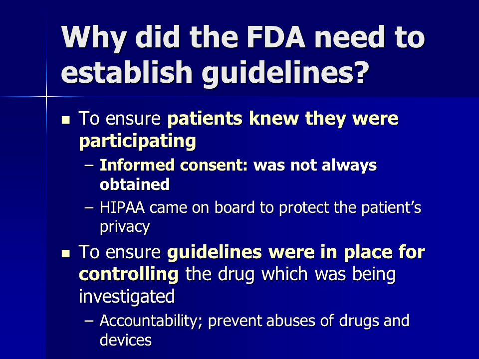 Why did the FDA need to establish guidelines.