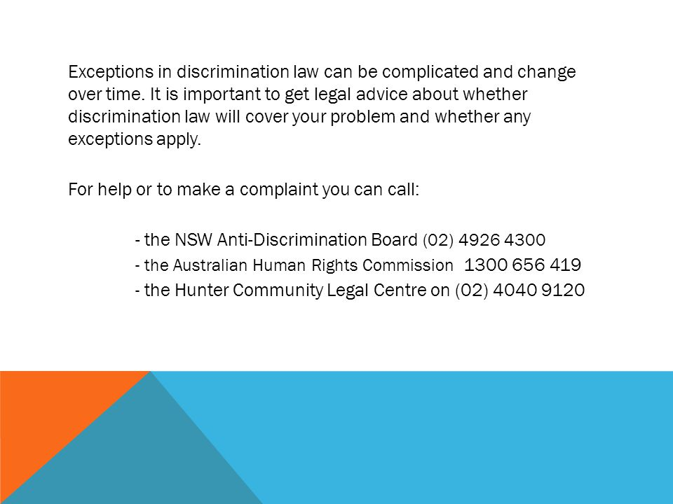 Exceptions in discrimination law can be complicated and change over time.