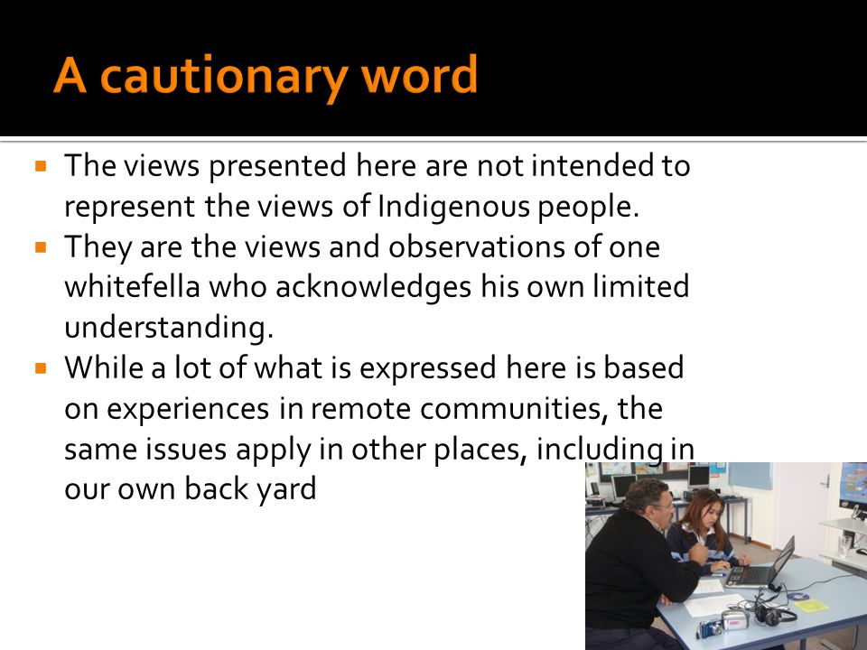  The views presented here are not intended to represent the views of Indigenous people.