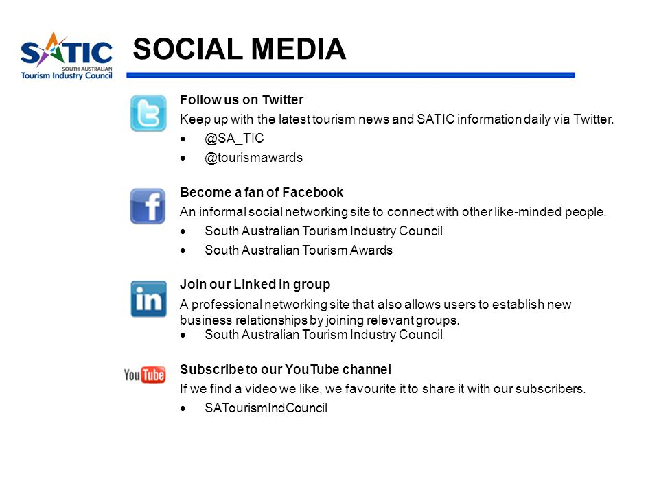 SOCIAL MEDIA Follow us on Twitter Keep up with the latest tourism news and SATIC information daily via Twitter.