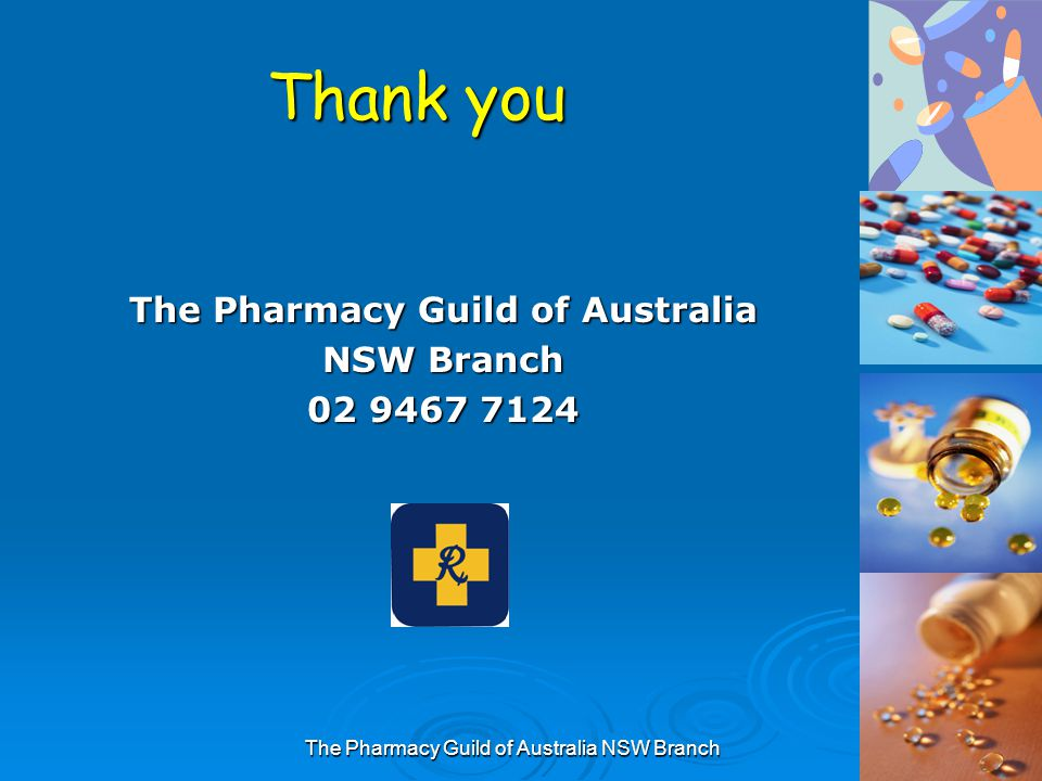 The Pharmacy Guild of Australia NSW Branch Thank you The Pharmacy Guild of Australia NSW Branch 02 9467 7124