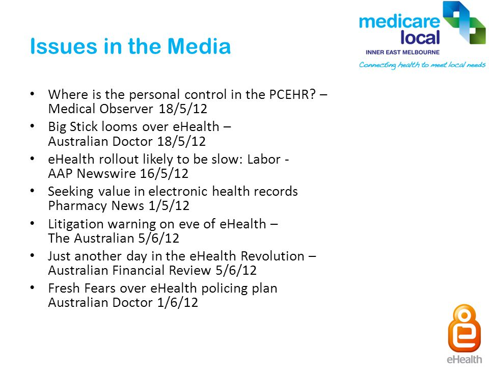 Issues in the Media Where is the personal control in the PCEHR.