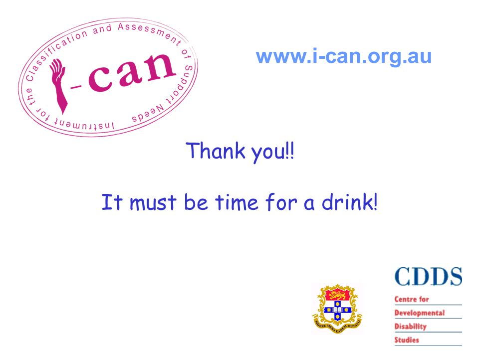 Thank you!! It must be time for a drink! www.i-can.org.au