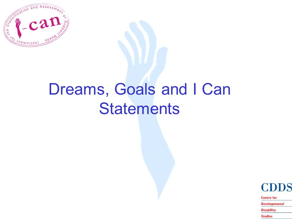Dreams, Goals and I Can Statements