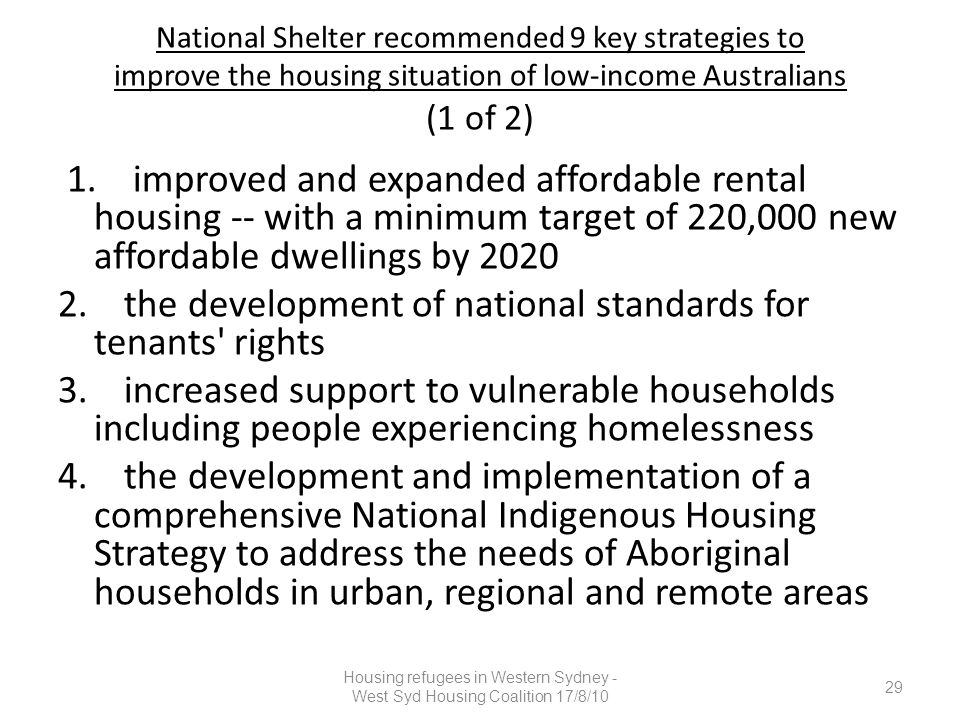 National Shelter recommended 9 key strategies to improve the housing situation of low-income Australians (1 of 2) 1.