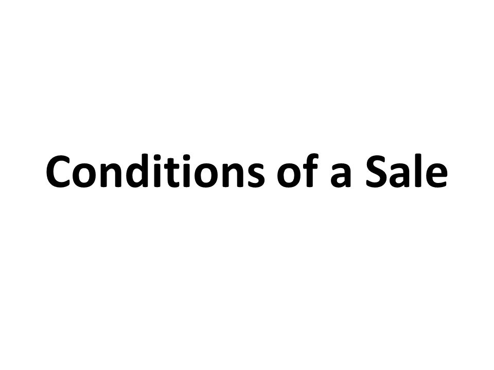 Conditions of a Sale