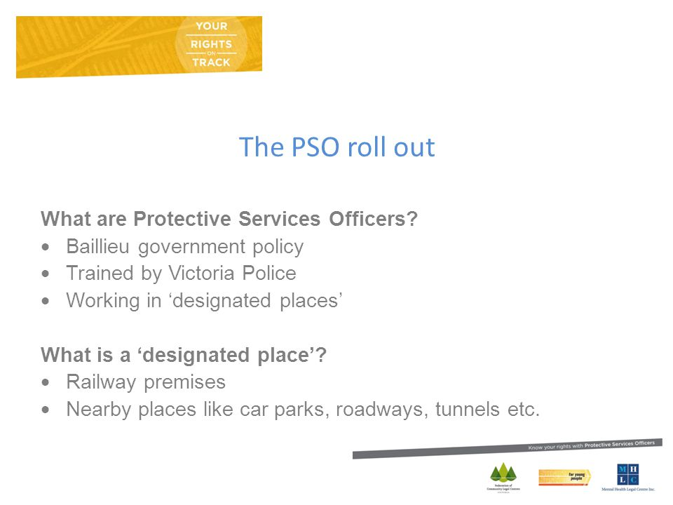 The PSO roll out What are Protective Services Officers.