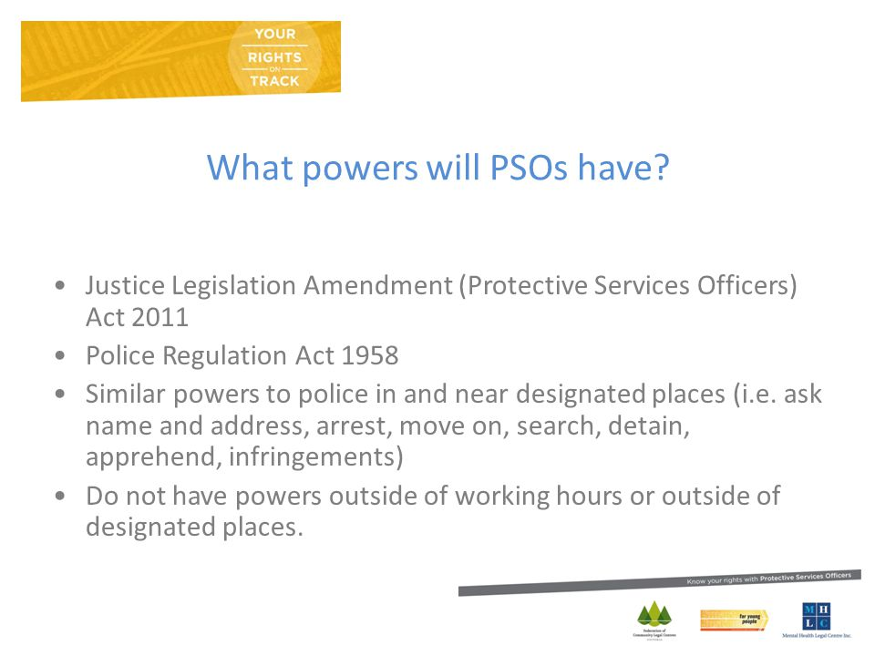 What powers will PSOs have.