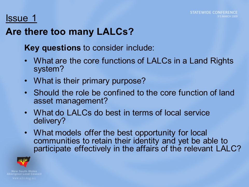 Issue 1 Are there too many LALCs.