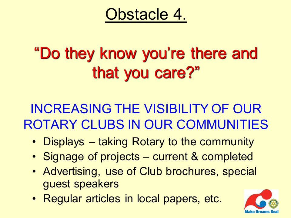 Do they know you're there and that you care Obstacle 4.