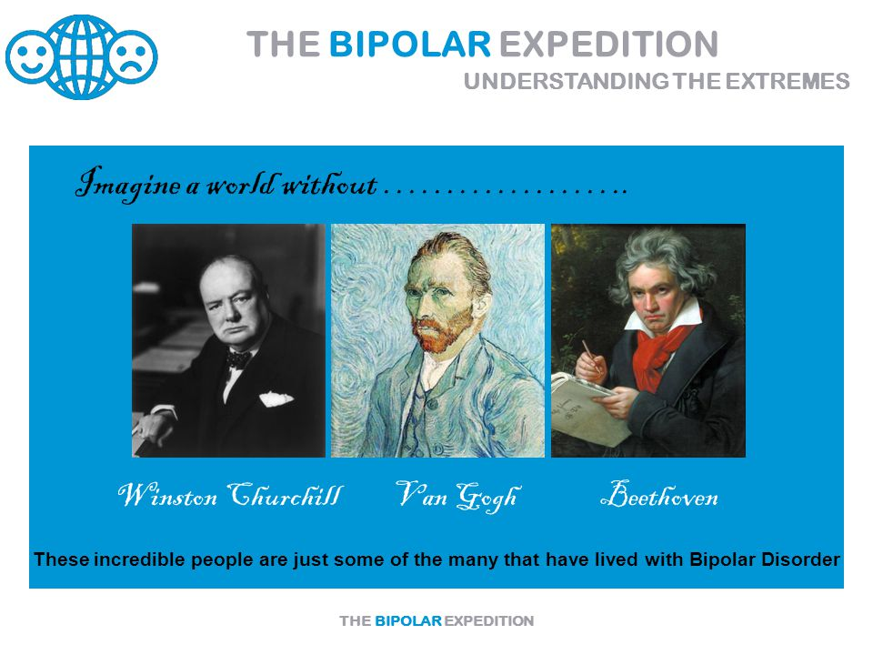 THE BIPOLAR EXPEDITION Imagine a world without ………………..