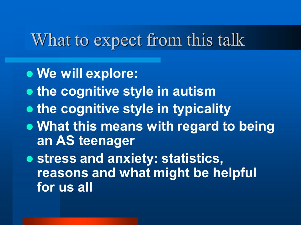 Teens, Anxiety and The Autism Spectrum Wendy Lawson Bss.