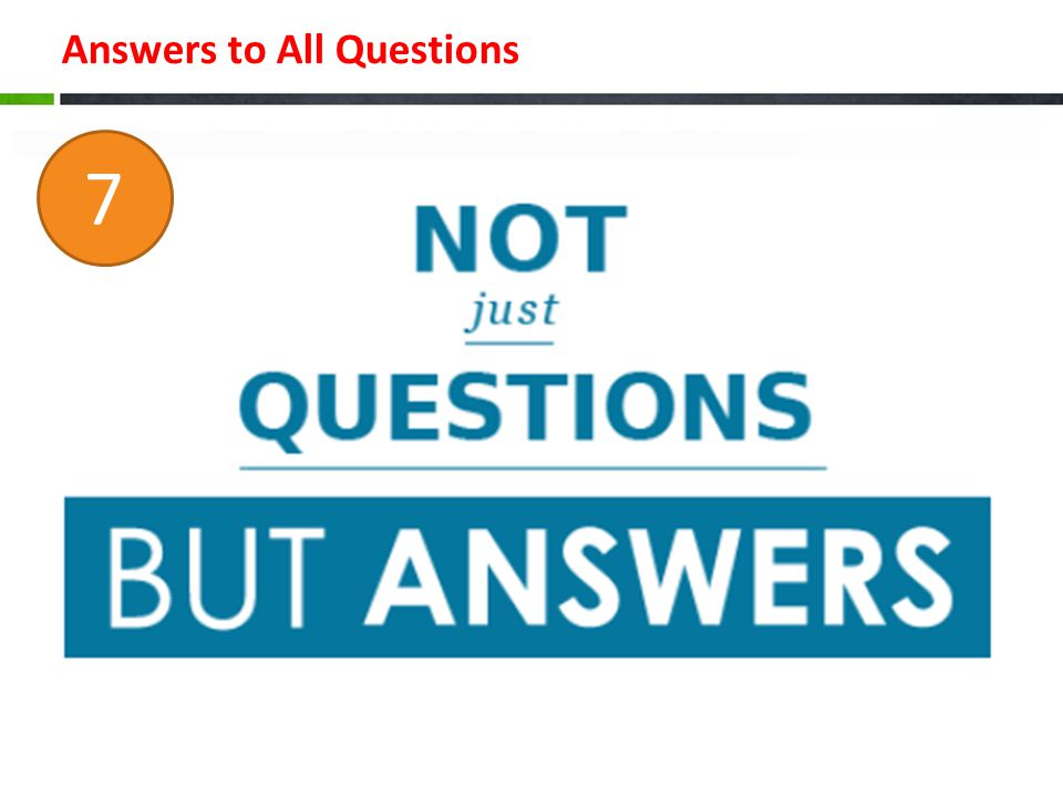Answers to All Questions 7
