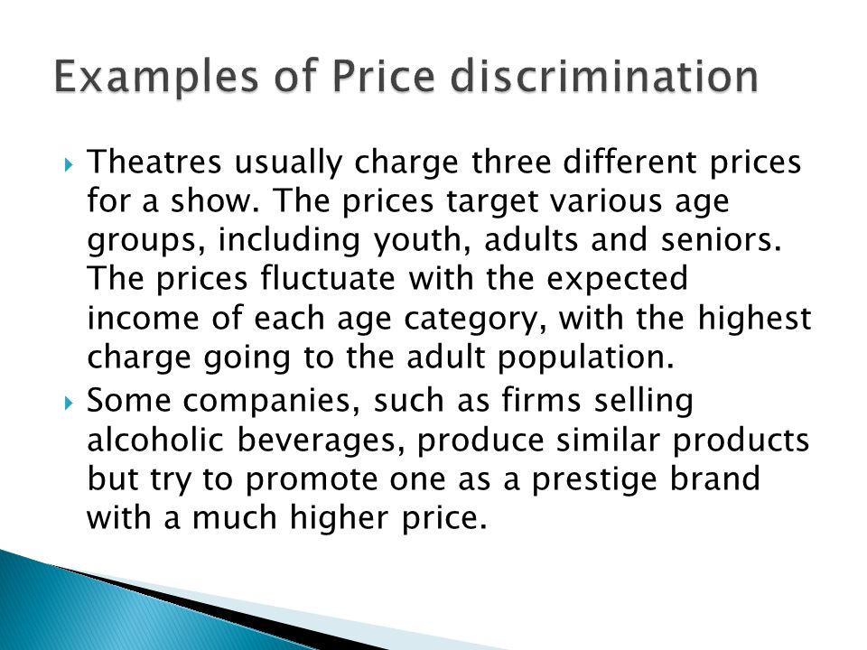  Theatres usually charge three different prices for a show.