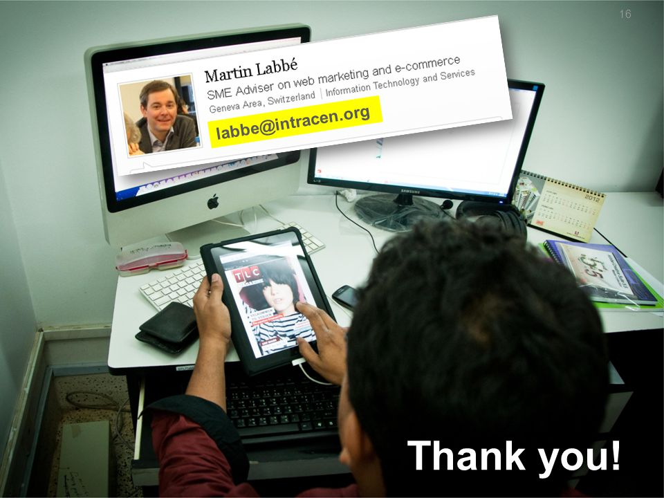 16 Thank you! labbe@intracen.org