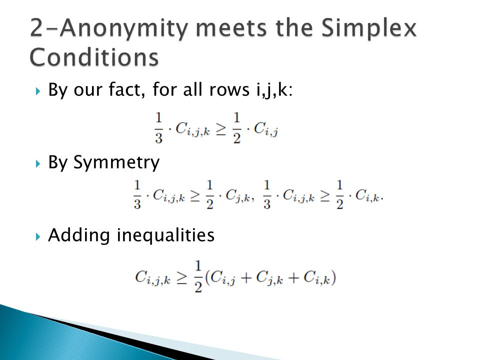  By our fact, for all rows i,j,k:  By Symmetry  Adding inequalities