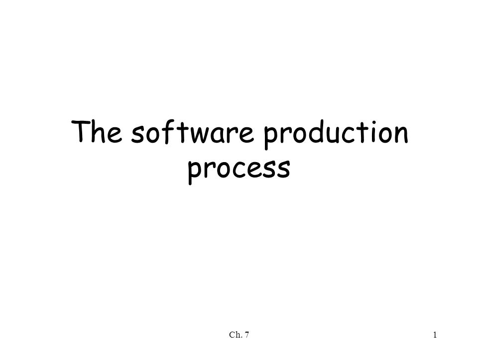 Ch. 71 The software production process
