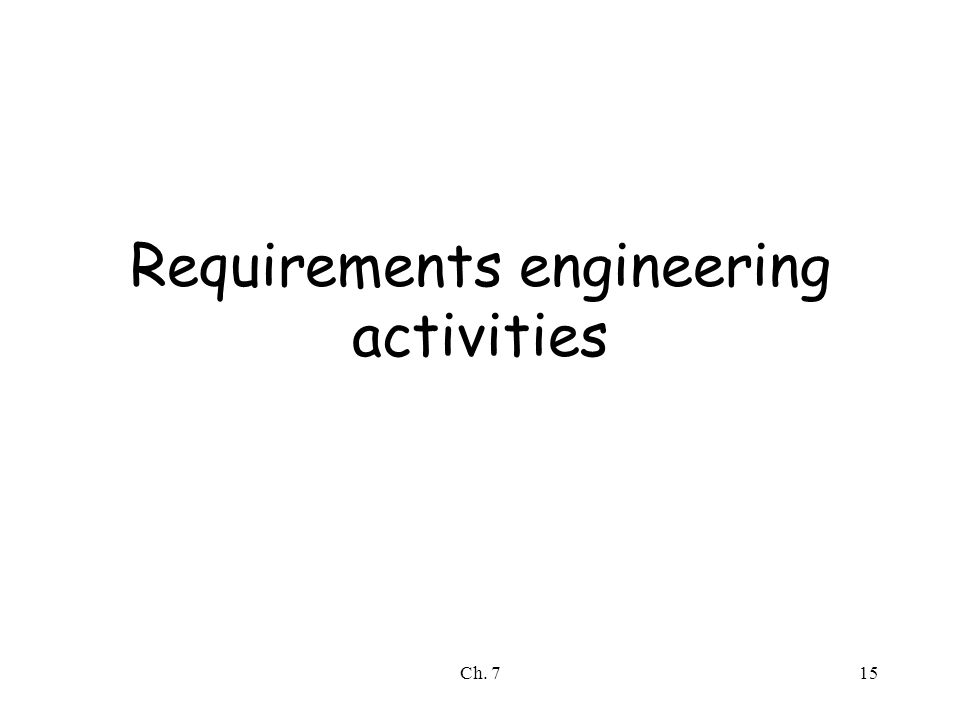 Ch. 715 Requirements engineering activities