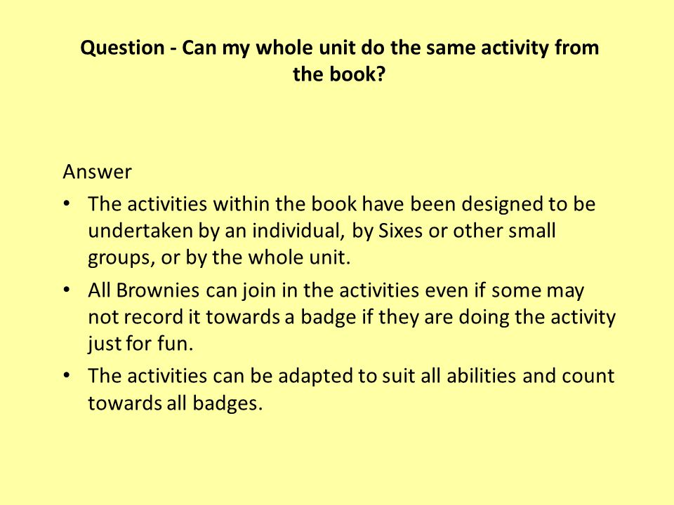 Question - Can my whole unit do the same activity from the book.