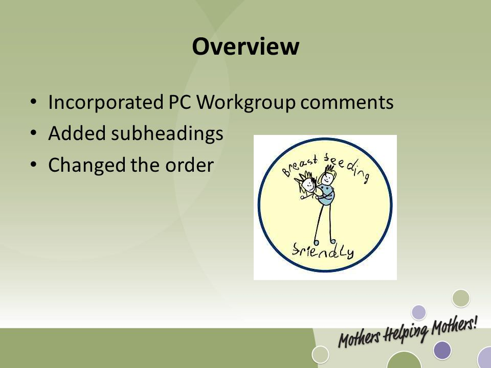 Overview Incorporated PC Workgroup comments Added subheadings Changed the order