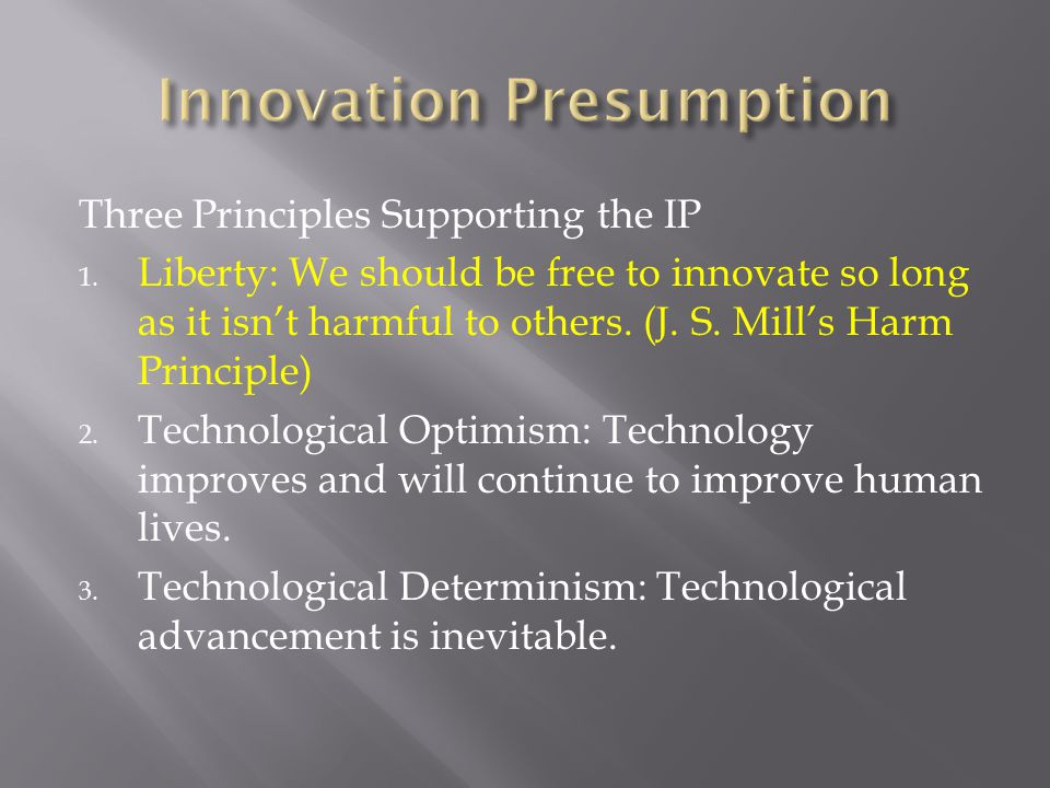 Three Principles Supporting the IP 1.