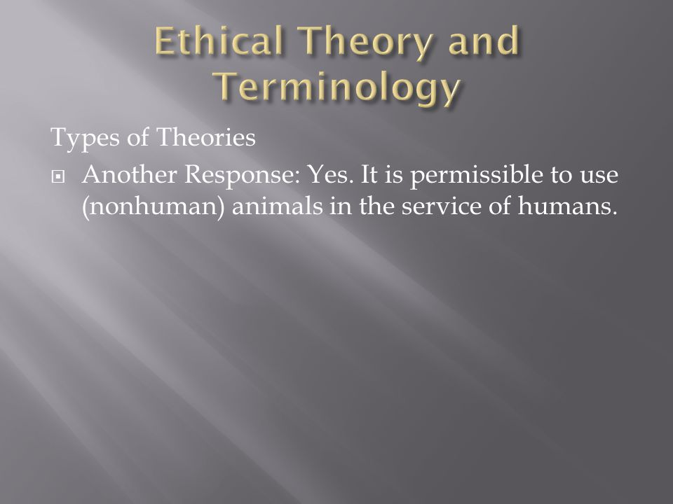 Types of Theories  Another Response: Yes.
