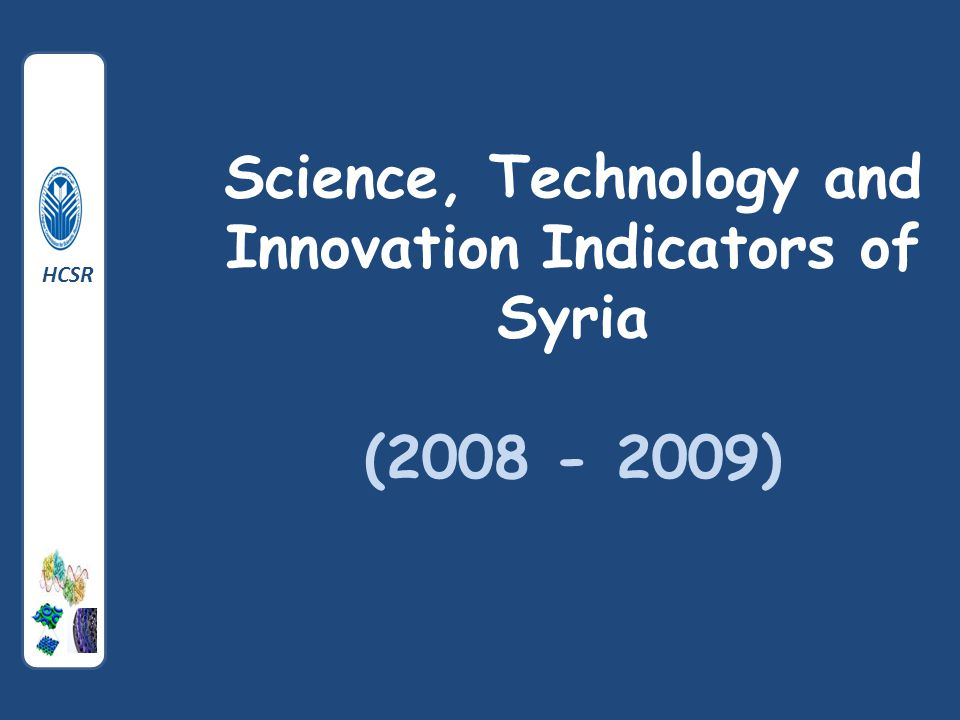 Science, Technology and Innovation Indicators of Syria (2008 - 2009) HCSR