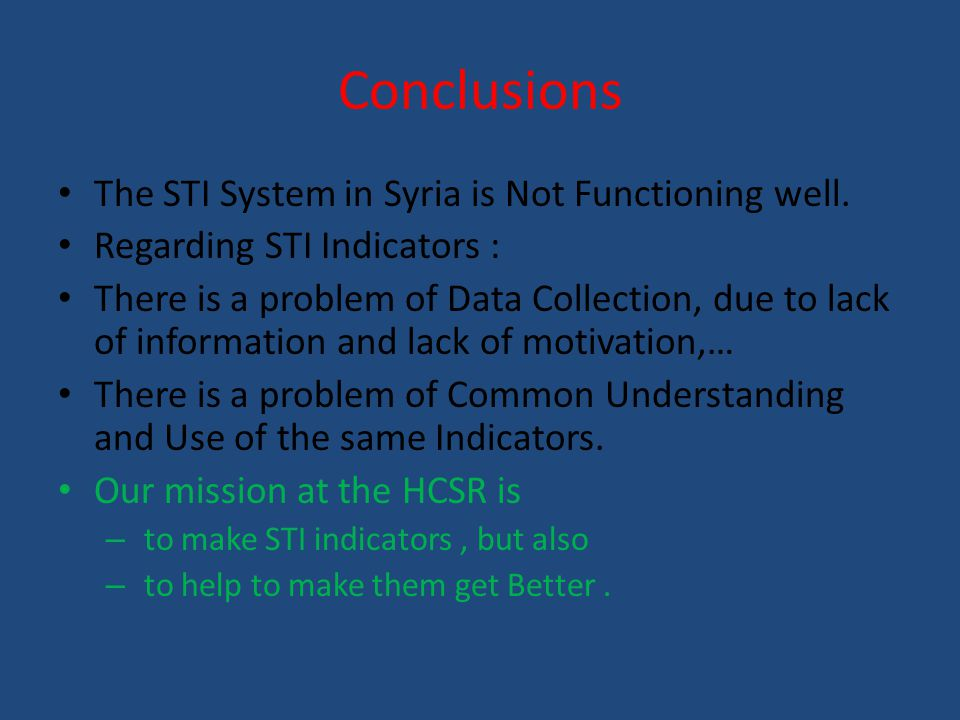 Conclusions The STI System in Syria is Not Functioning well.