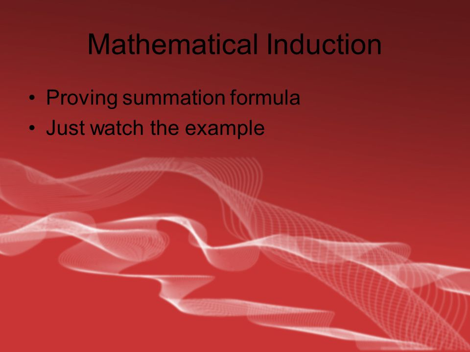 Mathematical Induction Proving summation formula Just watch the example