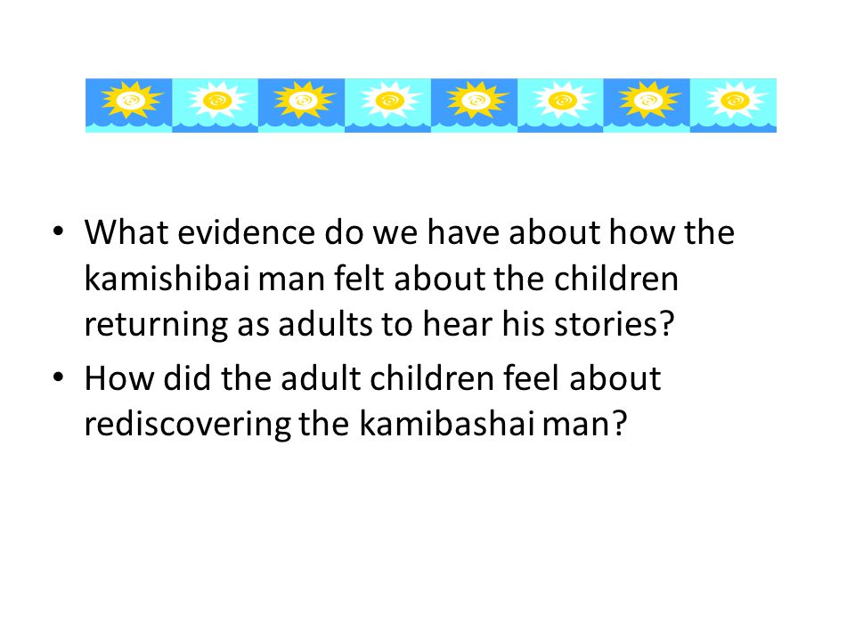 What evidence do we have about how the kamishibai man felt about the children returning as adults to hear his stories.