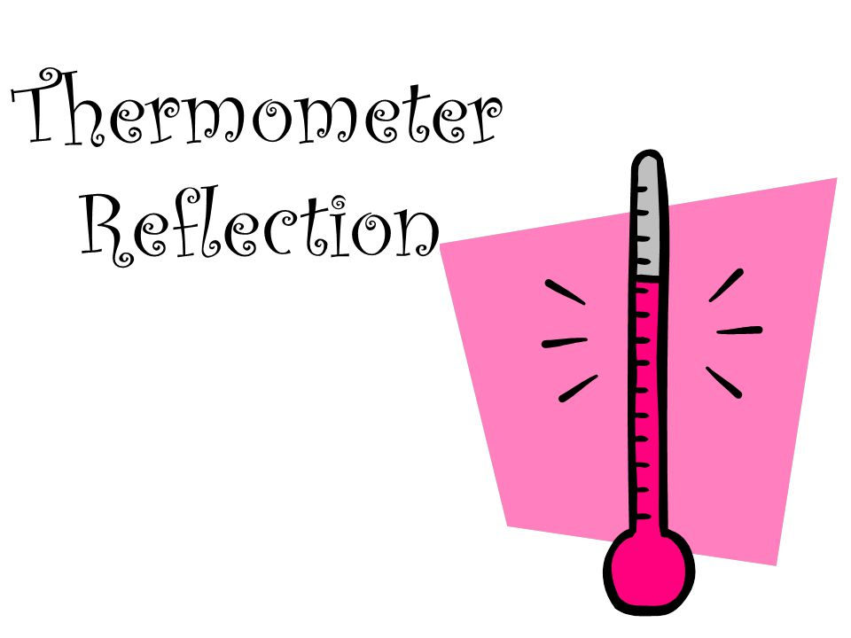Thermometer Reflection