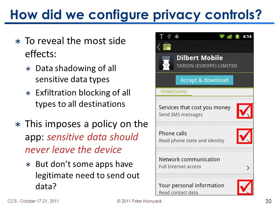 © 2011 Peter Hornyack How did we configure privacy controls.