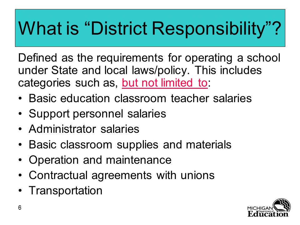 6 What is District Responsibility .