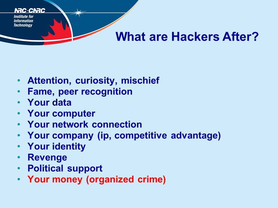 What are Hackers After.